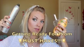 Getting Ready For Prom MUST HAVES!!!