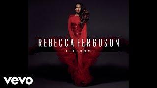 Rebecca Ferguson - Light On (Audio)