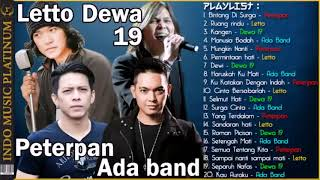 Kompilasi Lagu Terbaik Peterpan, Letto, Dewa 19 dan Ada Band