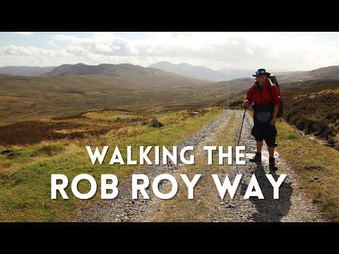 Walking the Rob Roy Way