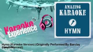 Clara Oaks - Hymn (Karaoke Version) - Originally Performed By Barclay James Harvest