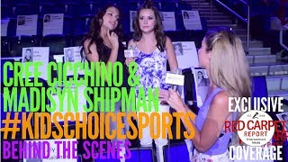 Go Behind the Scenes at Kids' Choice Sports 2017 with Cree Cicchino & Madisyn Shipman #GameShakers