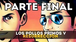 RESURRECCIÓN (PARTE 2)  | GTA V ONLINE: Los Pollos Primos V