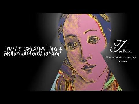 "Pop Art exhibition | ""ART & Fashion with Olga Lomaka"""