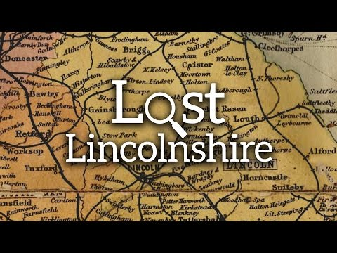 Lost Lincolnshire Episode 1 - The North Lindsey Light Railway
