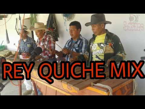 EL REY QUICHE  MIX  Los Trinos De   San Andres Sajcabaja