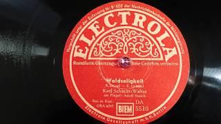 Karl Schmitt-Walter singt: Waldseligkeit (Richard Strauß) 1948