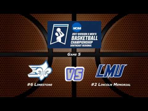 NCAA Division II Men's Basketball Southeast Regional Game 5: #2 Lincoln Memorial vs #6 Limestone