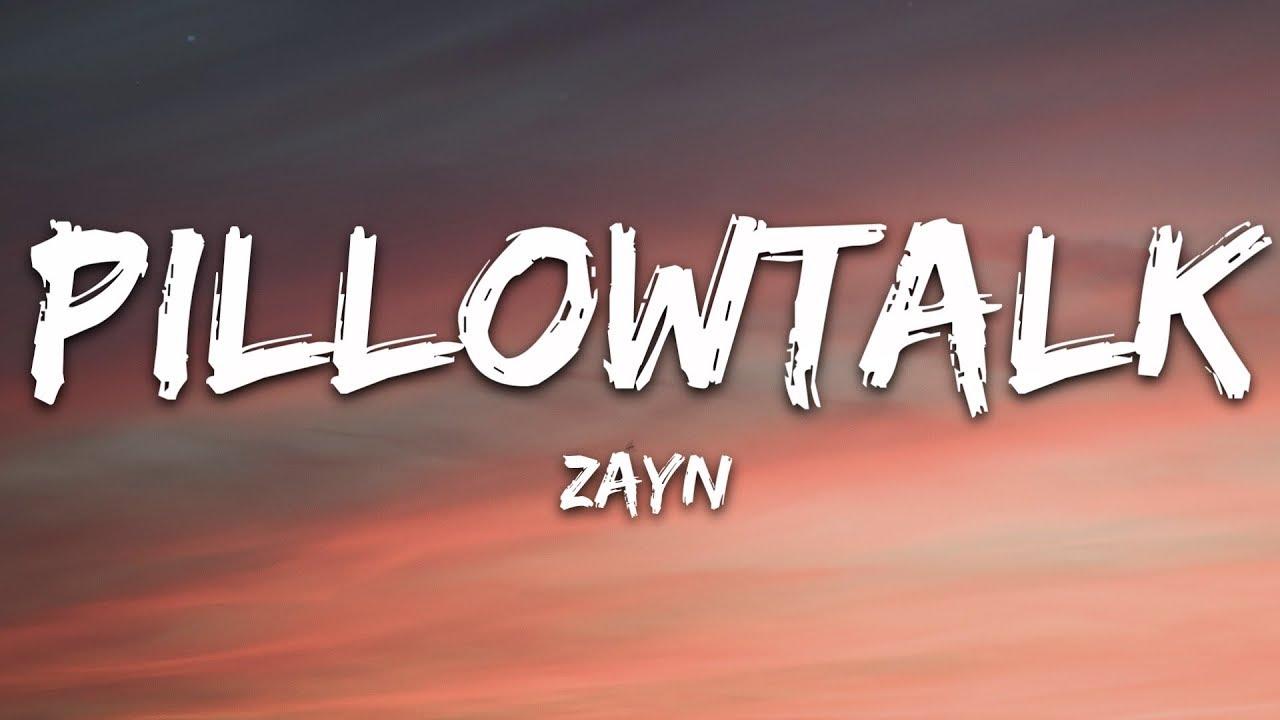 Download ZAYN - PILLOWTALK (Lyrics)