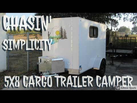 Chasin' Simplicity 5x8 converted cargo trailer!!  🚙🌲🌳⛺️