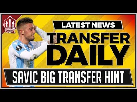 MILINKOVIC-SAVIC Transfer Hint! Manchester United Transfer News
