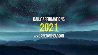 Carlton Pearson Daily Affirmations 2021 — Day 1