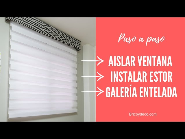 Cómo aislar una ventana e instalar un estor con galería entelada | Bricoydeco