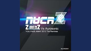 You Fade Away (BenAlonzi & Adriz Remix)