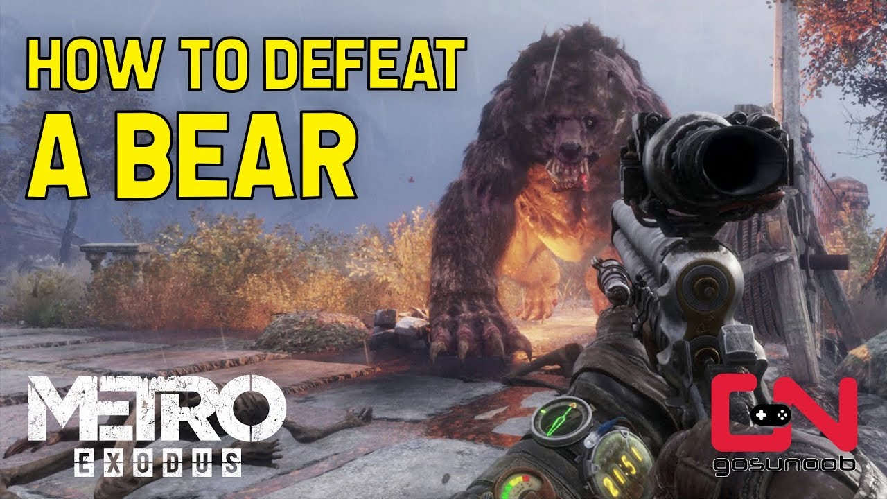 Metro Exodus How to Defeat Bear - Master of the Forest Trophy