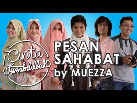 Pesan Sahabat - Muezza (OST Cinta Fisabilillah) Lyric Video