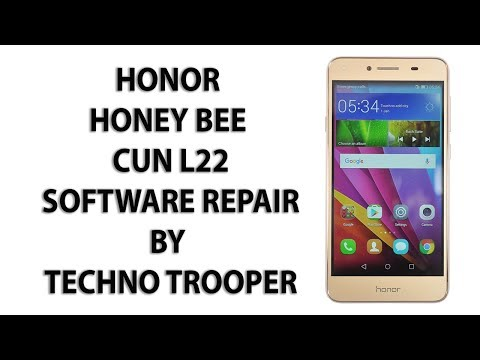Honor Honey Bee 4G CUN L22 Complete Software Repair by Techno Trooper