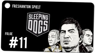 Let´s Play: Sleeping Dogs #011 Kentucky schreit F*cken [720p]