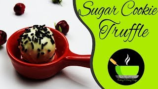 Sugar Cookie Truffles Recipe | No Bake Sugar Cookie Balls | Christmas Treats | No Bake Recipes