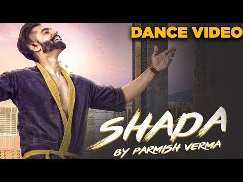 Shada | Dance Video| Parmish Verma | Desi Crew | Latest Dance Video 2018 | Speed Records