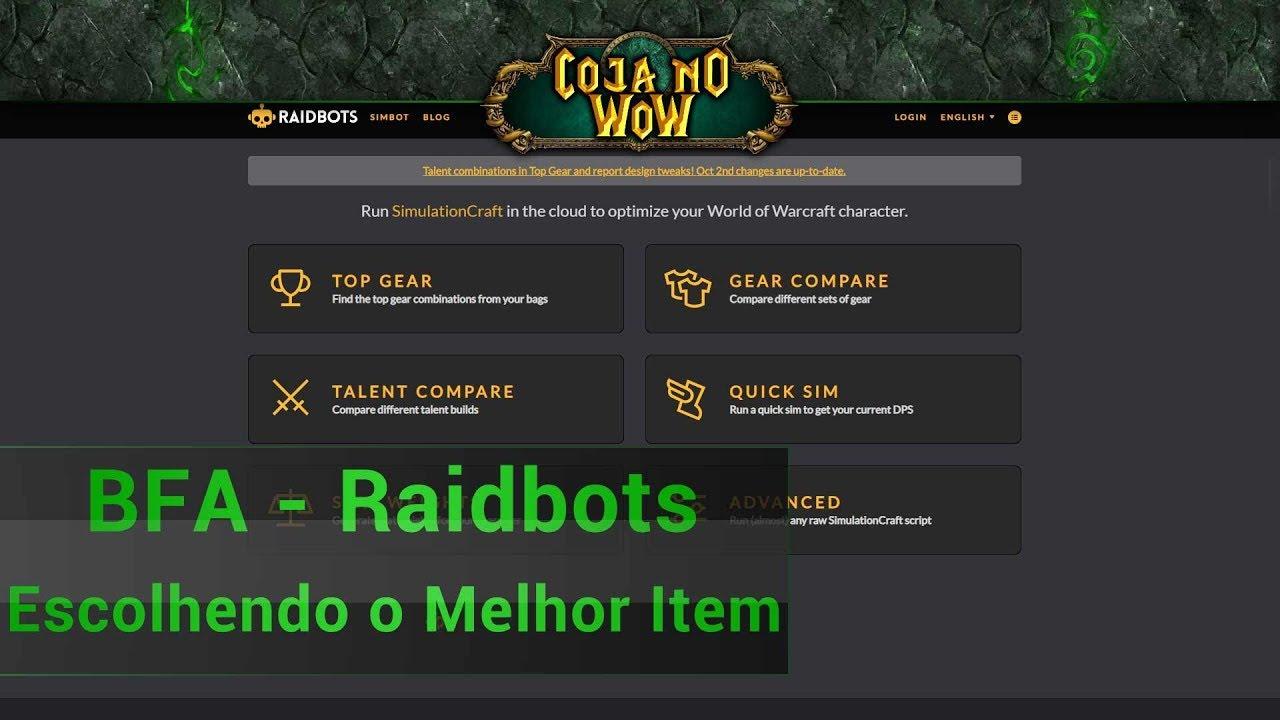 Raidbots - Como Escolher o Melhor Item - @cojanowow