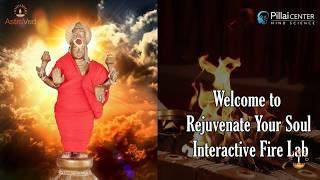Rejuvenate Your Soul Interactive Fire Lab 13th Oct 2017