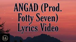#angad #legacylyrical -  ANGAD (Prod. Fotty Seven)