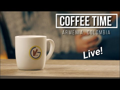 Coffee Time Live In Colombia 8/18/2019