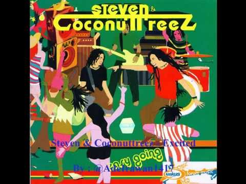 Steven & Coconuttreez - Excited