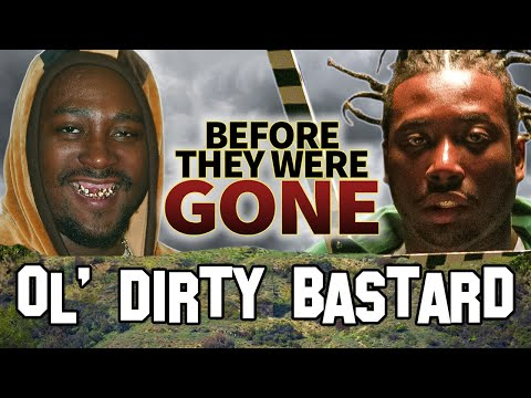 OL' DIRTY BASTARD – Before They Were DEAD