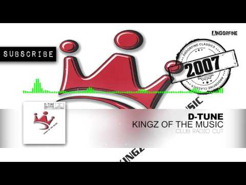 D Tune - Kingz Of The Music (Club Radio Cut)