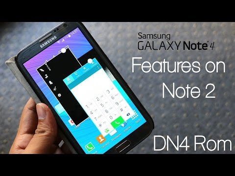 Galaxy Note 4 Features on Note 2 - DN4 Rom : How to Install