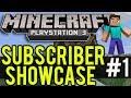 Minecraft Playstation - Subscriber World Showcase (Episode: #1)