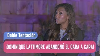 Doble Tentación - ¡Dominique Lattimore abandonó el cara a cara! / Capítulo 104