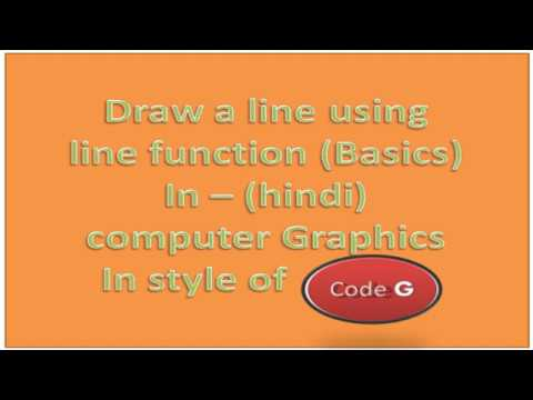 Line Drawing Function In Computer Graphics In Hindi Using C In
