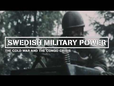 Swedish Military Power | Cold War and Congo Crisis | HD