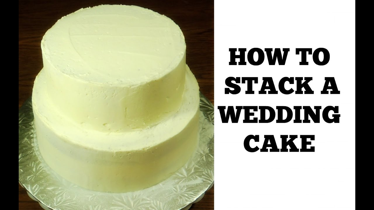 how to make a 2 tier stacked wedding cake how to make a wedding cake stacking a 2 tier wedding cake 15771