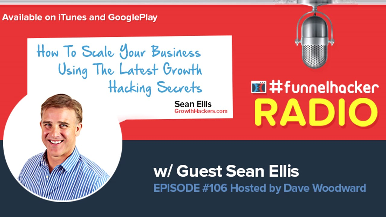 Sean Ellis, How To Scale Your Business Using The Latest Growth Hacking Secrets