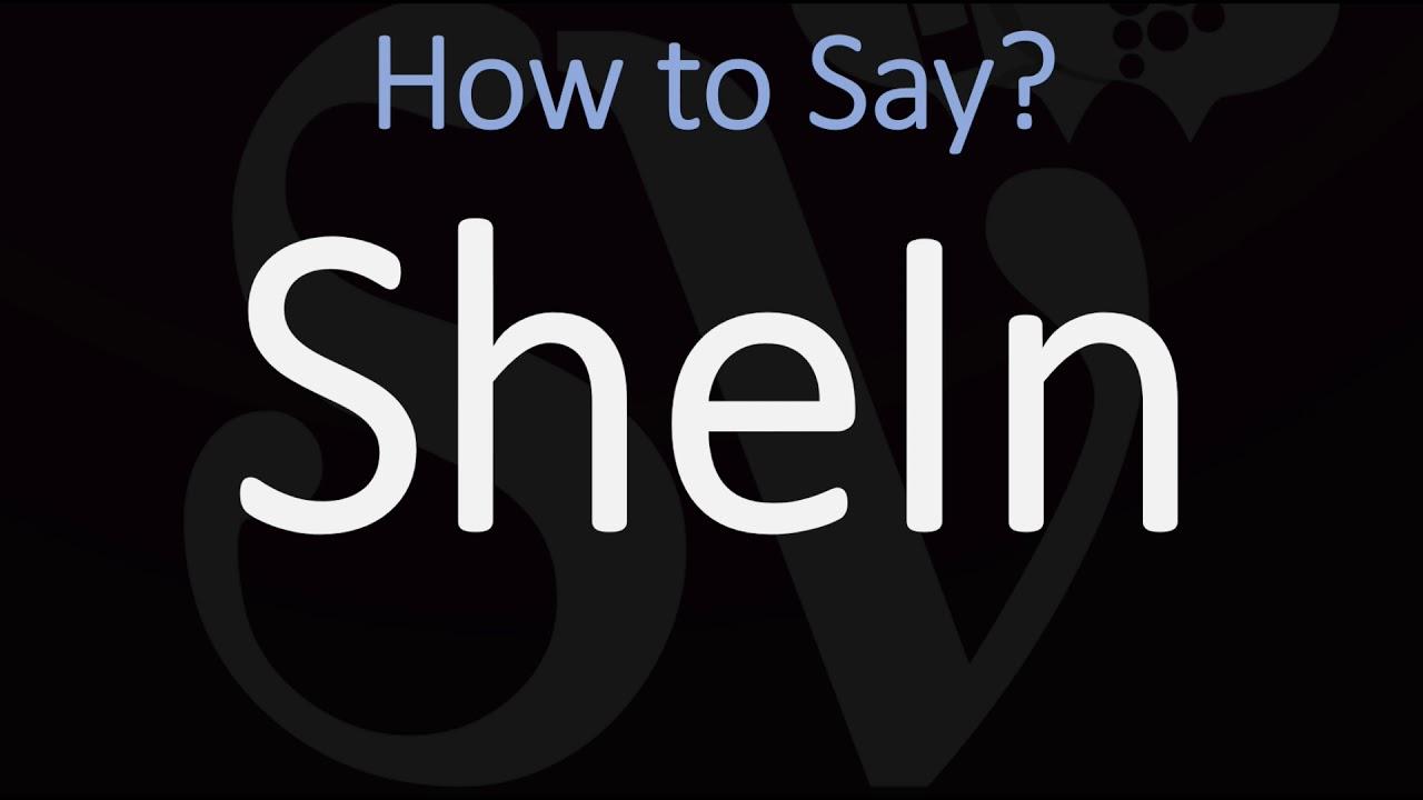 How to Pronounce SheIn Fashion Brand? (CORRECTLY)