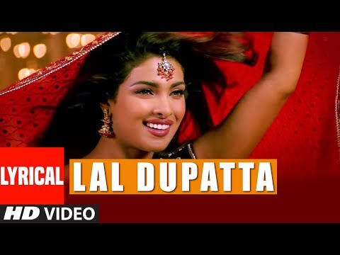 Lal Dupatta Lyrical Video Song | Mujhse Shaadi Karogi | Salman Khan, Priyanka Chopra