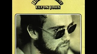 Elton John - Honky Cat (1972) With Lyrics!