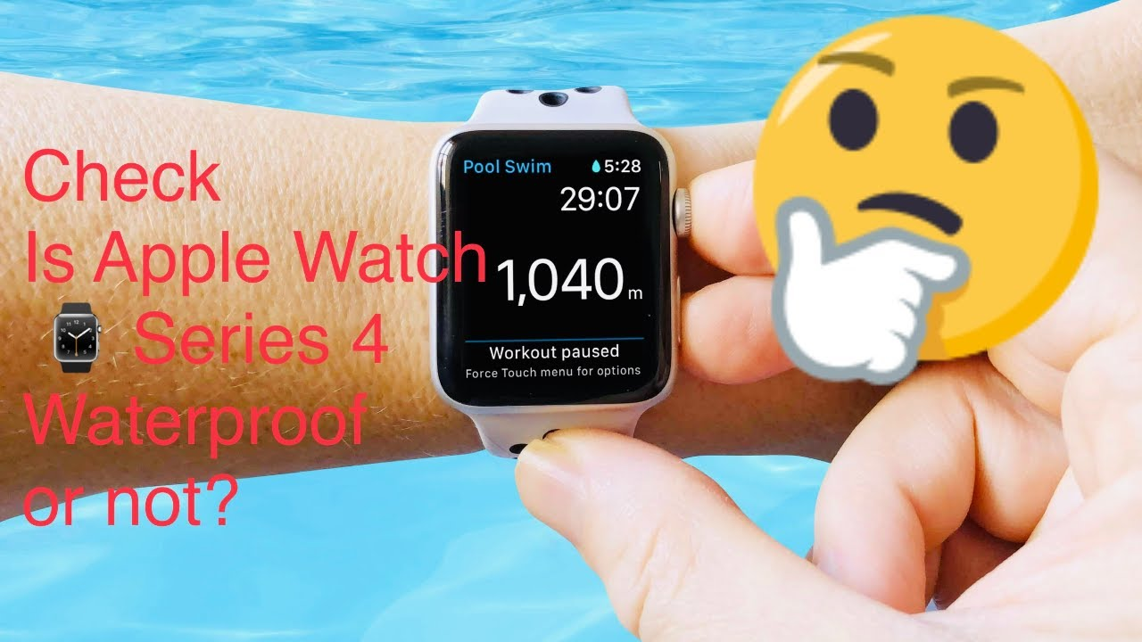 quality design ebb04 a7171 Is Apple Watch Series 4 is Waterproof or Not? Lets Watch this Video!