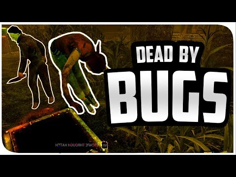 Dead By Daylight | The Bugs Are Real! - DBD Gameplay Part 1! - Funny Rages, Bad Plays and more!