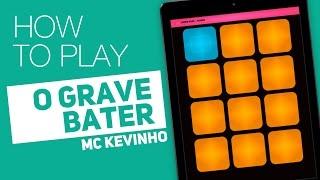 Como tocar: O GRAVE BATER (MC Kevinho) - SUPER PADS - Punch kit