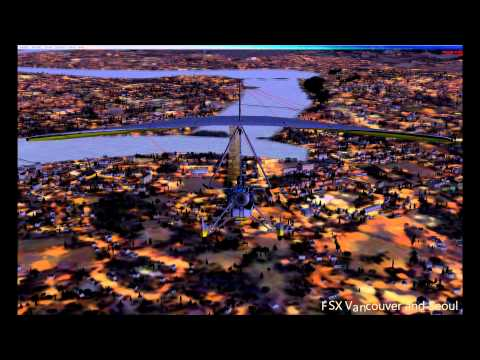 FSX Flight Simulator X Vancouver Seoul ultra high graphic