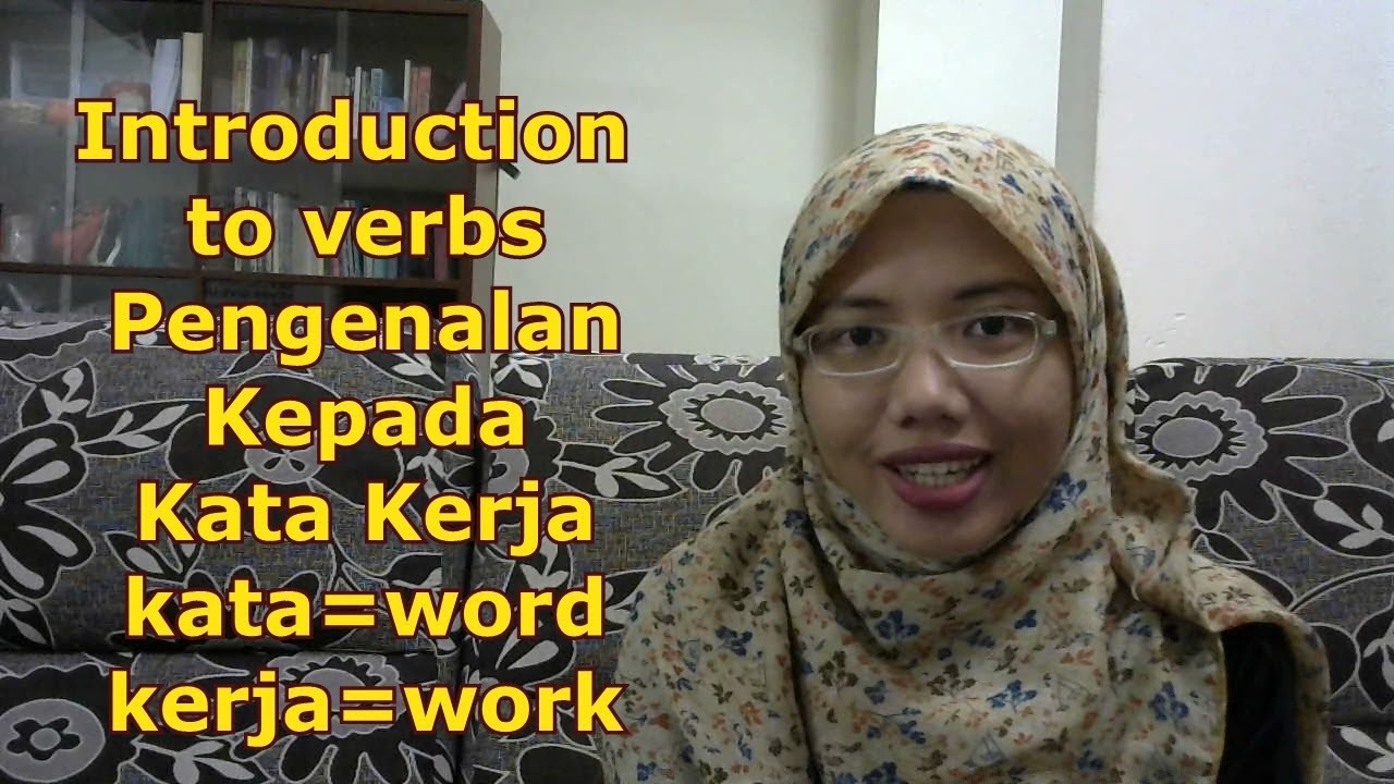Learn Malay 44 Introduction To Verbs Youtube