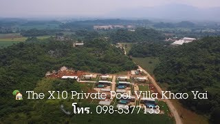 The X10 Private Pool Villa and Resort Khao Yai