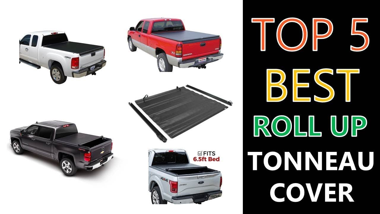 Best Roll Up Tonneau Cover Youtube