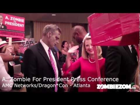 A. Zombie For President Press Conference at Dragon*Con 2012 (AMC Networks Presidential Candidate)