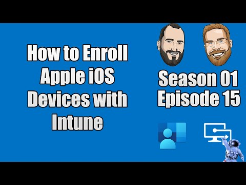 Intune.Training - Episode 15 - How To Enroll Apple IOS Devices Into Microsoft Intune